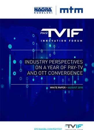 nagra_pay-tv_innovation_forum_industry_perspectives_2018_white_paper-1